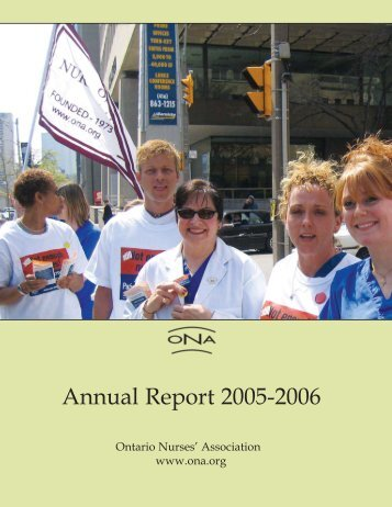Annual Report: July 1, 2005 - June 30, 2006 - Ontario Nurses ...