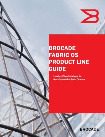 BROCADE FABRIC OS PRODUCT LINE GUIDE