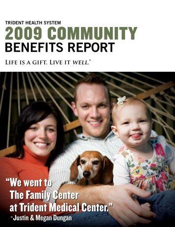 Community Benefits Report 2009 - Trident Health System