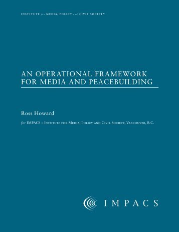 An Operational Framework for Media and Peacebuilding - Montreal ...