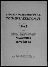 2818_SUa_TUL_toimintakertomukset_1948.pdf 9.1 ... - Urheilumuseo