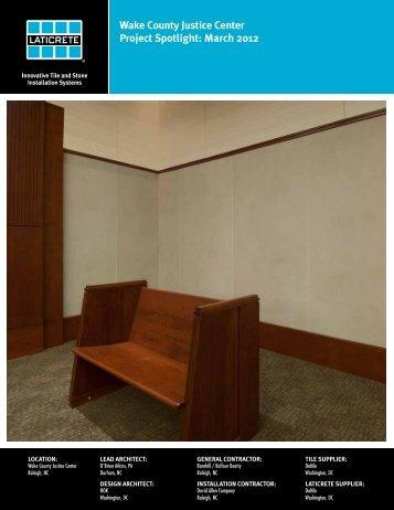 Wake County Justice Center Project Spotlight: March 2012 - Laticrete