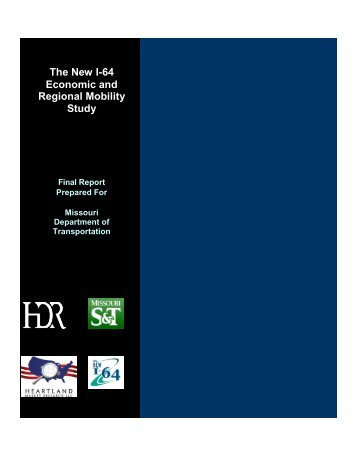 The New I-64 Economic and Regional Mobility Study - Final Report