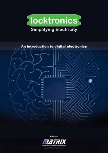 An introduction to digital electronics - Matrix Multimedia Ltd