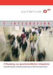 E-Integration: IT-Roadmap zur gesellschaftlichen ... - Initiative D21