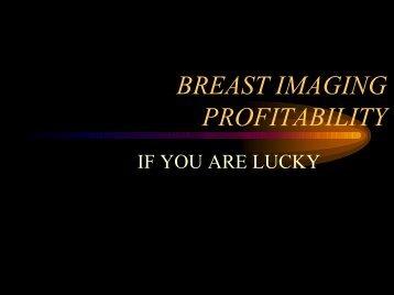 BREAST IMAGING PROFITABILITY - Aaarad.org