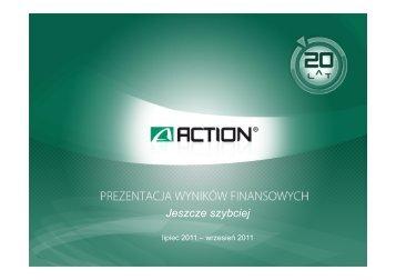Prezentacja ACTION_2011_Q3_2011 - Action S.A.