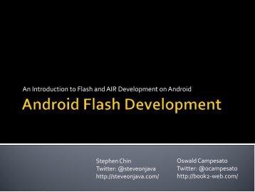 Android Flash Development - Steve On Java