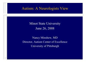 Autism: A Neurologists View - University of Pittsburgh Department of ...