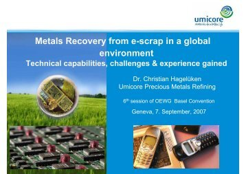 Metals Recovery from e-scrap in a global ... - Basel Convention