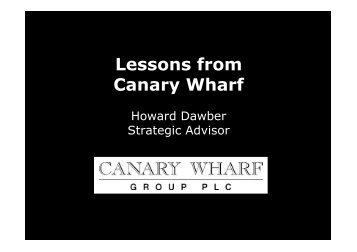 Lessons from Canary Wharf