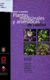 Cómo producir y procesar plantas medicinales y aromáticas de ...