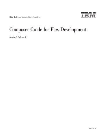 Composer Guide for Flex Development - IBM notice