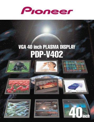 VGA 40 inch PLASMA DISPLAY PDP-V402