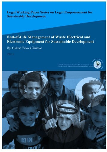 End-of-Life Management of Waste Electrical and Electronic - CISDL