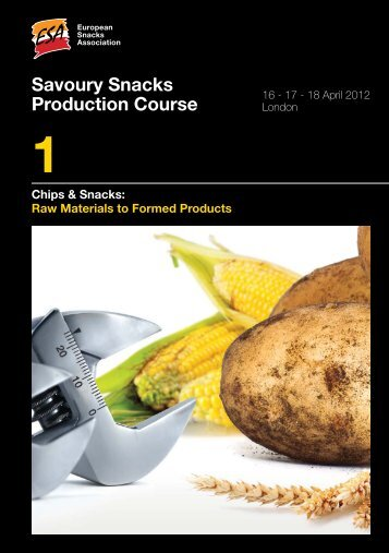 Savoury Snacks Production Course - the European Snacks ...