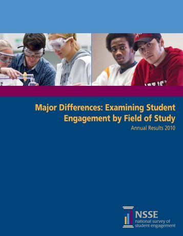 Examining Student Engagement by Field of Study - California State ...