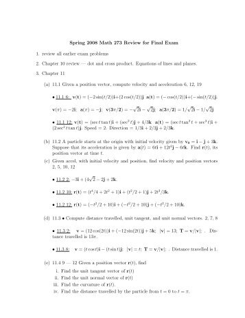 Spring 2008 Math 273 Review for Final Exam 1. review all earlier ...