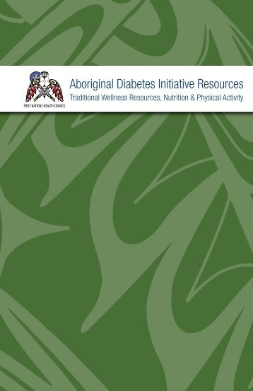 Aboriginal Diabetes Initiative Resources - First Nations Health Council