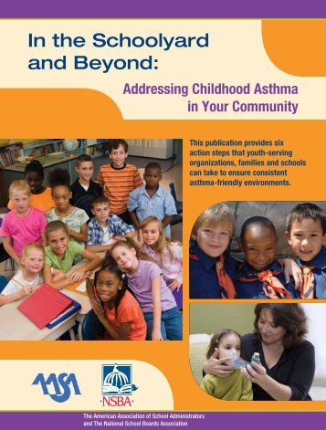 In the Schoolyard and Beyond: - American Association of School ...