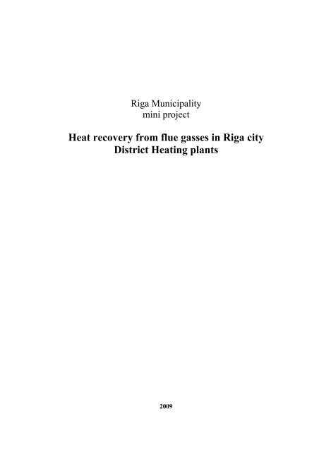 Heat recovery from flue gasses in Riga city District Heating plants