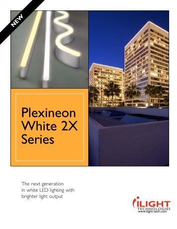 Plexineon White 2X Series Sales Sheet - iLight Technologies