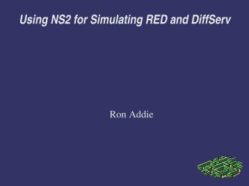 Using NS2 for Simulating RED and DiffServ