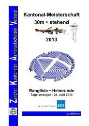 Kantonal-Meisterschaft 30m • stehend 2013 - ZKAV