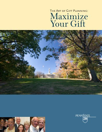 Maximize Your Gift (PDF) - Giving to Penn State