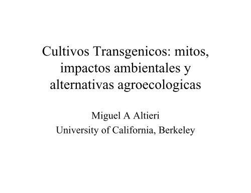 Cultivos Transgenicos: mitos, impactos ambientales y ... - CEDAF