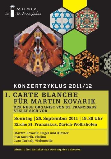 1. CARTE BLANCHE FÜR MARTIN KOVARIK - Musik in St. Franziskus