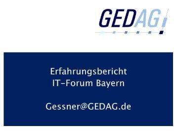 Erfahrungsbericht, Andreas Gessner, IT Forum Bayern