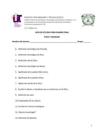 GUÍA DE ESTUDIO PARA EXAMEN FINAL ÉTICA Y SOCIEDAD ...