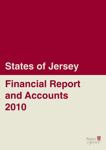 States of Jersey Financial Report and Accounts 2010
