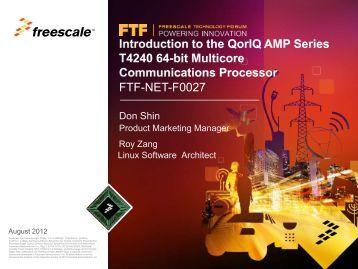 Introduction to the QorIQ AMP Series T4240 64-bit Multicore ...