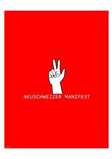 NEUSCHWEIZER MANIFEST