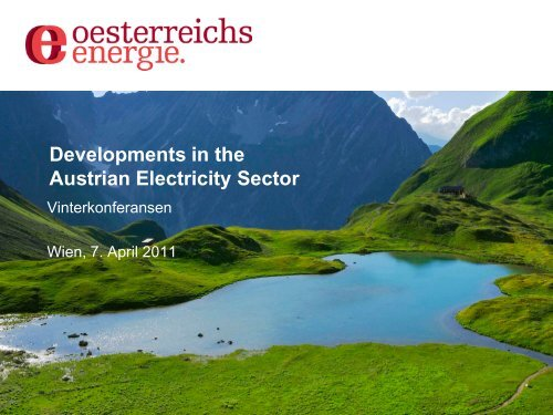 Developments in the Austrian Electricity Sector - Energi Norge