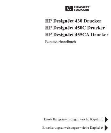 HP DesignJet 430 Drucker HP DesignJet 450C Drucker HP ...