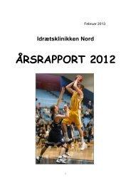 1. Bilag 1: Årsrapport 2012 (Årsrapport Idrætsklinik Nord 2012.pdf)