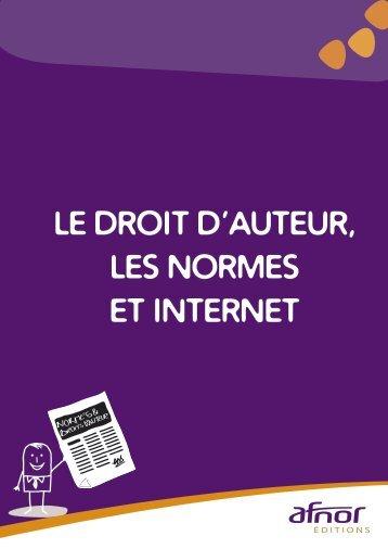 LE DROIT D'AUTEUR, LES NORMES ET INTERNET - Afnor