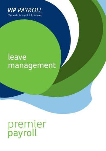 Premier Leave Management module 4pager.indd - VIP Payroll