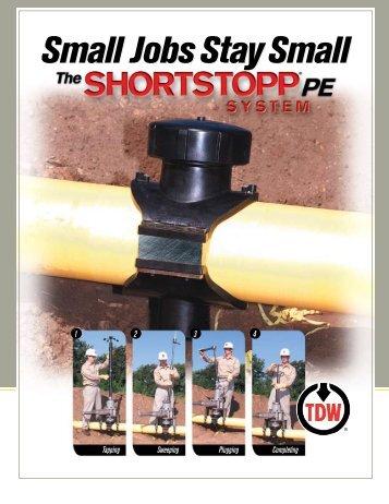 SHORTSTOPP® PE System - T.D. Williamson, Inc.