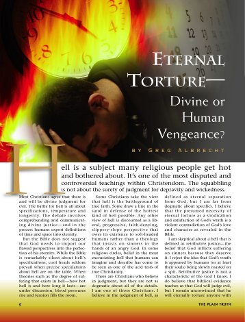 Eternal Torture -- Divine or Human Vengeance. - Plain Truth Ministries