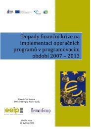 Dopady finanční krize na implementaci operačních ... - EEIP, as
