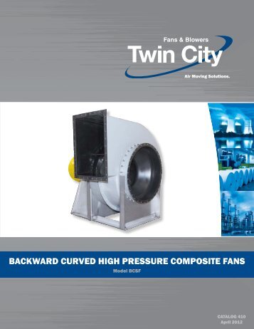 Backward Curved High Pressure Composite Fans - Twin City Fan ...
