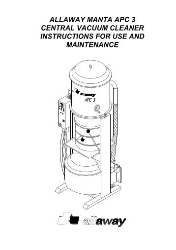 Manta APC 3 -central vacuum cleaner instructions for ... - Allaway Oy