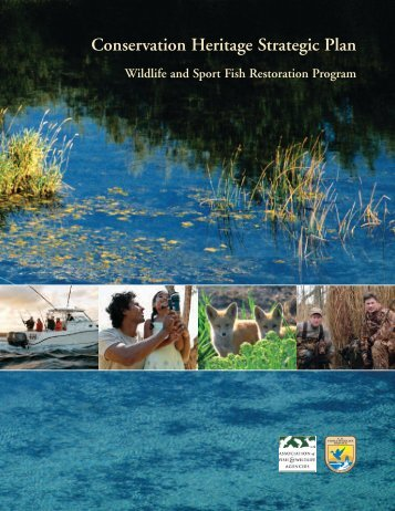 Conservation Heritage Strategic Plan - Wildlife and Sport Fish ...
