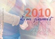 Výroční zpráva 2010 - Živá paměť