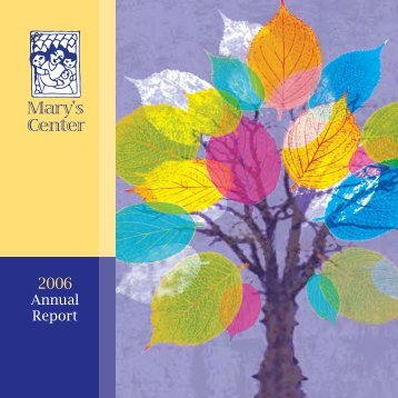 Annual Report 2006 - Mary's Center