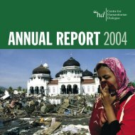 Annual Report 2004 - Centre for Humanitarian Dialogue